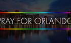Praying for Orlando